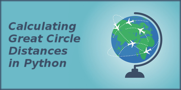 Calculating Great Circle Distances in Python