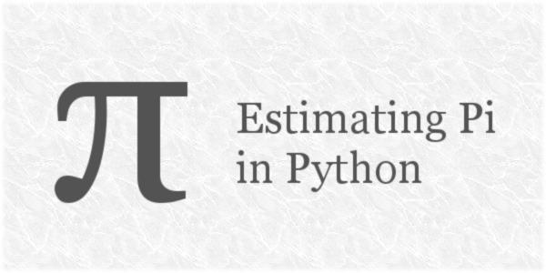 Estimating Pi in Python