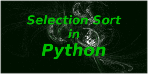 Selection Sort in Python
