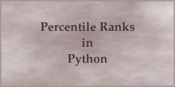 Percentile Ranks in Python | CodeDrome