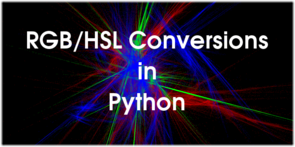 RGB/HSL Conversions in Python