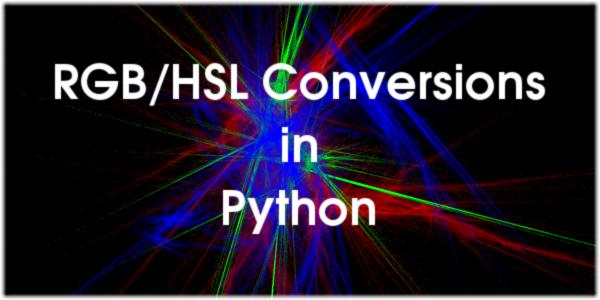 RGB/HSL Conversions in Python