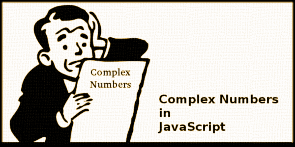 Complex Numbers in Javascript